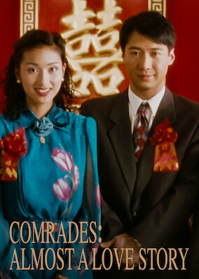 Comrades: Almost a Love Story